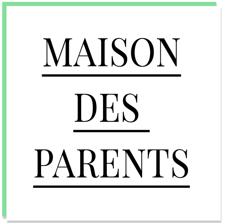 la maison des parents